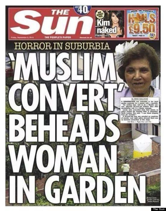 The Sun Newspaper Headlines: 'Muslim Convert Beheads Woman In Garden'