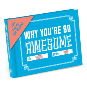 A book titled: Why You're So Awesome