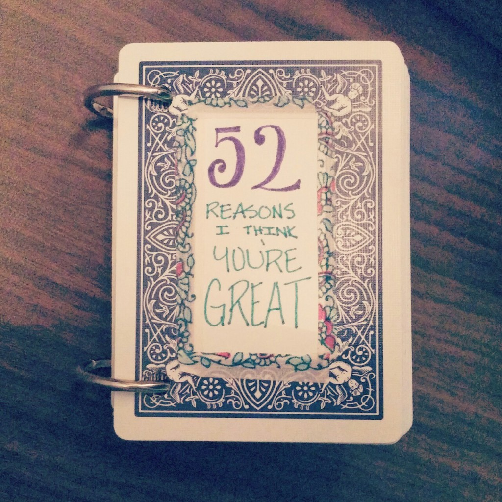 A handmade book titled: '52 Reasons Why I Think You're Great""