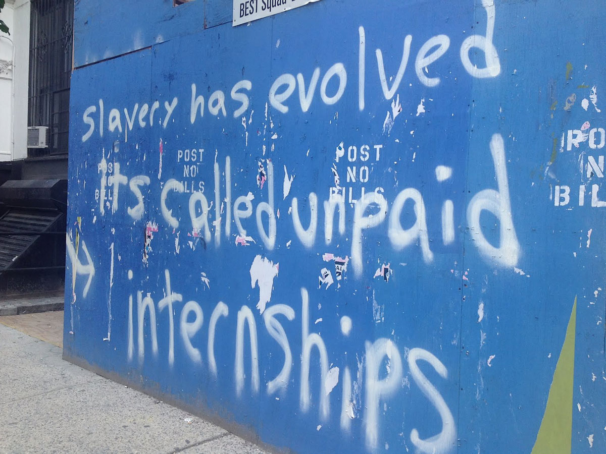 Unpaid Internships Graffiti