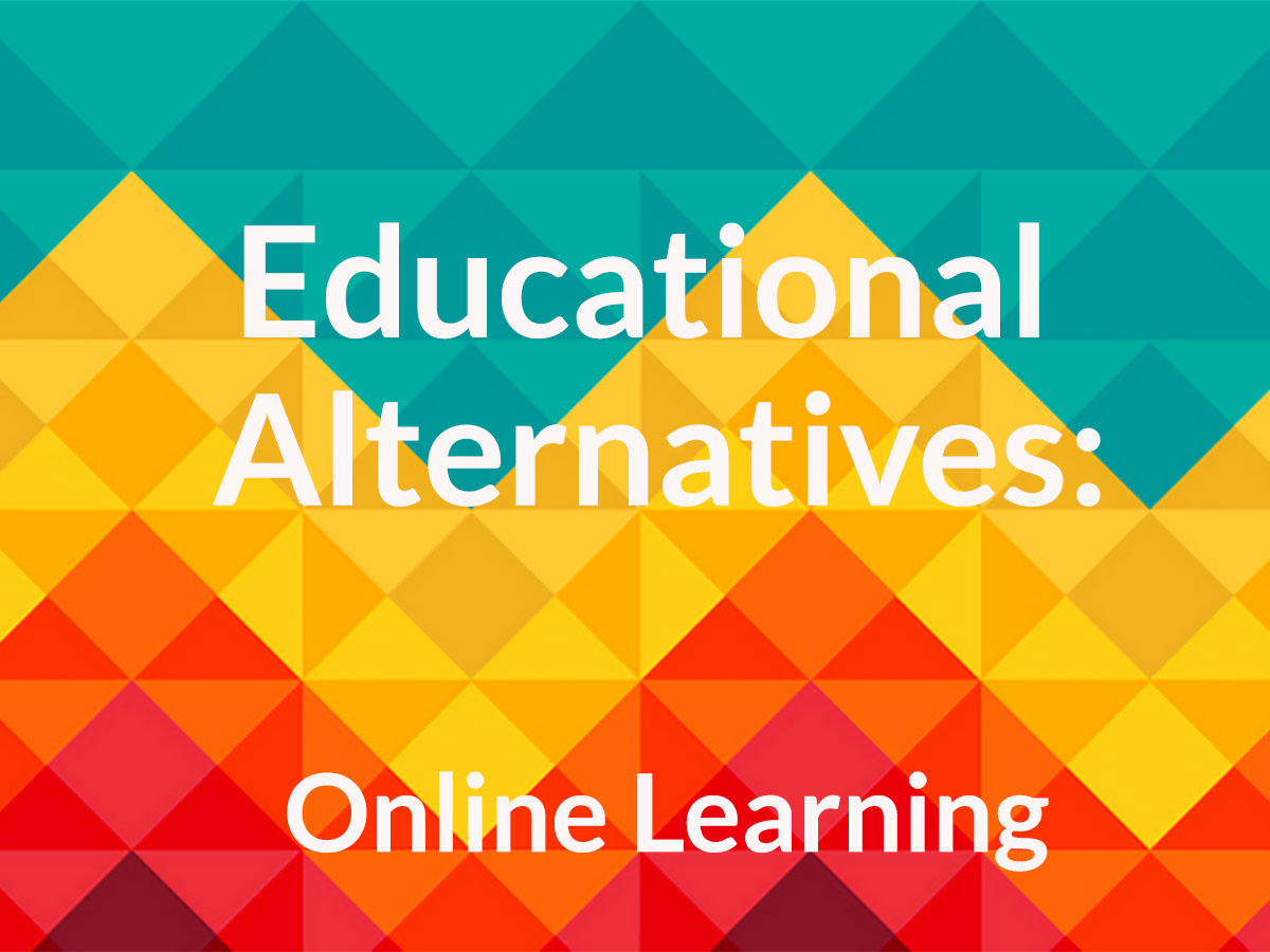 Educational Alternatives - Online Learning